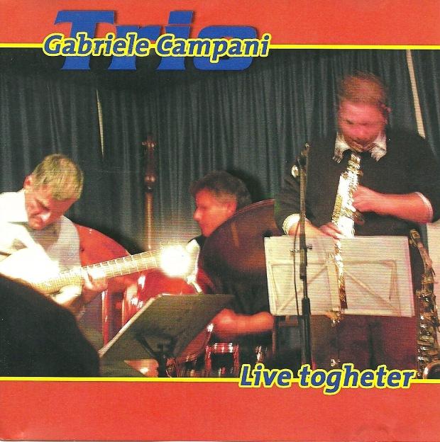Gabriele Campani Trio Live Togheter.jpeg
